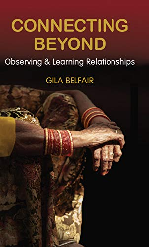 Connecting Beyond: Observing & Learning Relationships