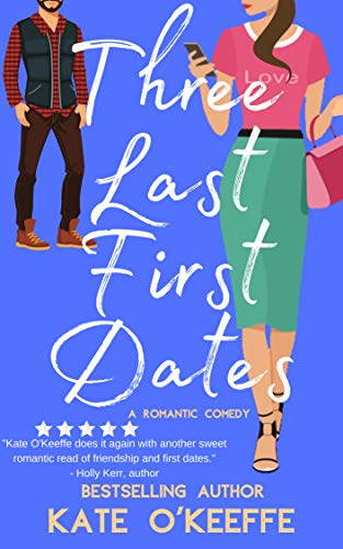 Free: Three Last First Dates