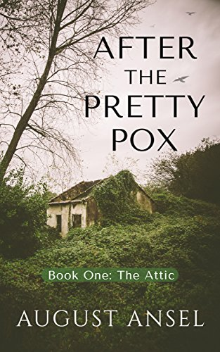 Free: After the Pretty Pox: The Attic