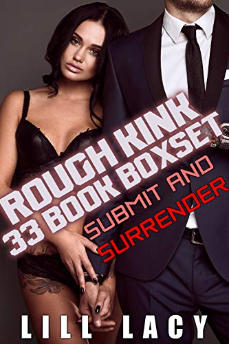 Rough Kink Boxset (33 Rough and Dominant Short Stories)