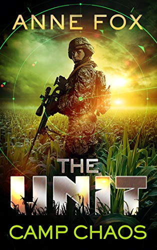 Camp Chaos (The Unit Book 1)
