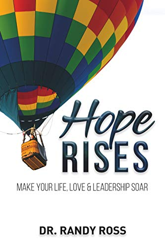 Free: Hope Rises: Make Your Life, Love & Leadership Soar