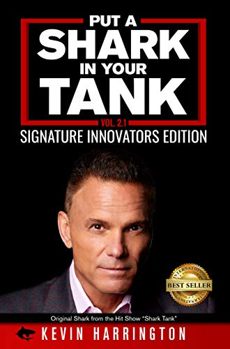 Free: Put a Shark in Your Tank: Signature Innovators Edition – Volume 2.1