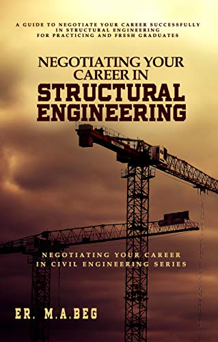 Negotiating Your Career in Structural Engineering