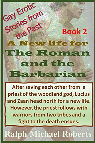 Gay Erotic Stories From The Past – The Barbarian and the Romans