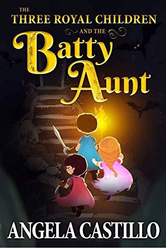 Free: The Three Royal Children and the Batty Aunt