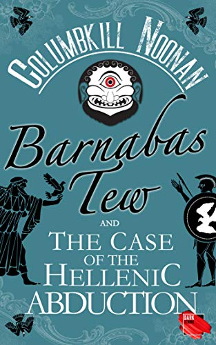 Barnabas Tew and the Case of the Hellenic Abduction