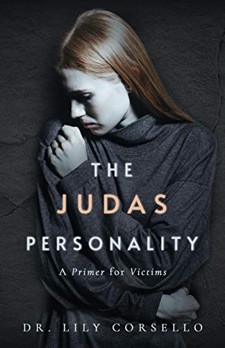 Free: The Judas Personality: A Primer for Victims