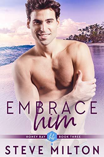 Embrace Him