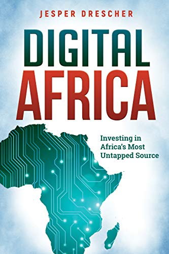 Free: Digital Africa: Investing in Africa's Most Untapped Source