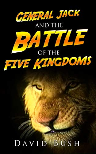 Free: General Jack and the Battle of the Five Kingdoms