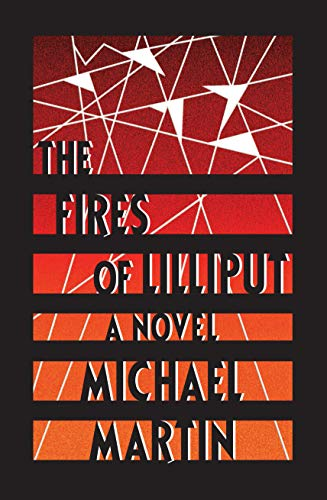 The Fires of Lilliput