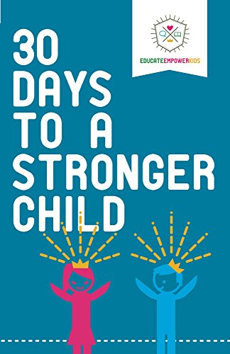 Free: 30 Days to a Stronger Child