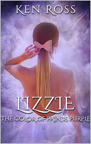 Free: LIZZIE: Erotic Suspense (Rosa's Confessions Book 4)