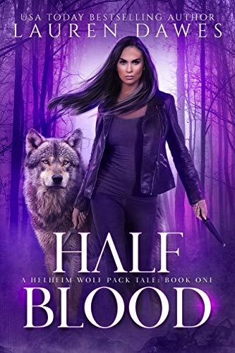 Free: Half Blood – A Helheim Wolf Pack Tale (Half Blood Series Book 1)
