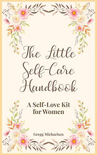 Free: The Little Self-Care Handbook