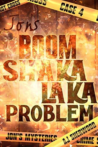 Jon's Boom Shaka Laka Problem