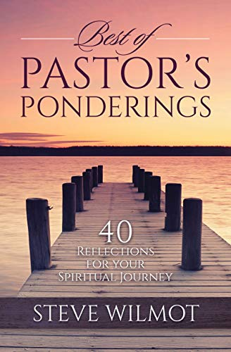 Best of Pastor's Ponderings: 40 Reflections for Your Spiritual Journey