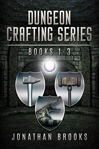 Free: Dungeon Crafting Series Books 1 through 3: A Dungeon Core Novel