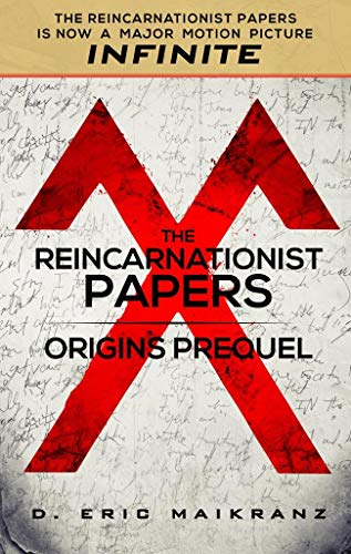 Free: The Reincarnationist Papers – Origins Prequel