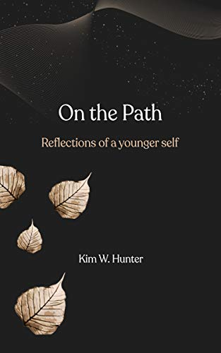 Free: ON THE PATH: Reflections of a Younger Self