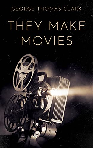 They Make Movies