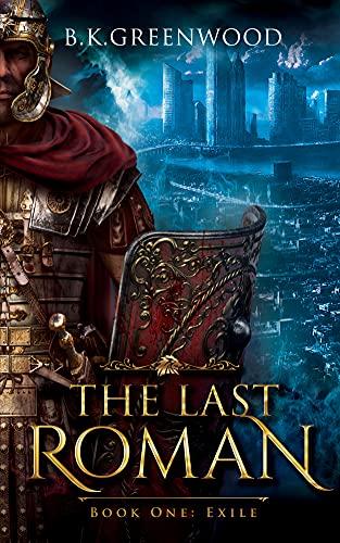 The Last Roman: Exile