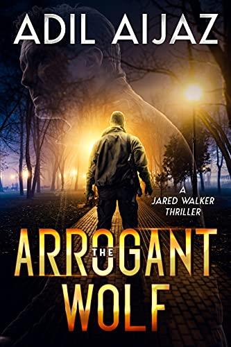 The Arrogant Wolf