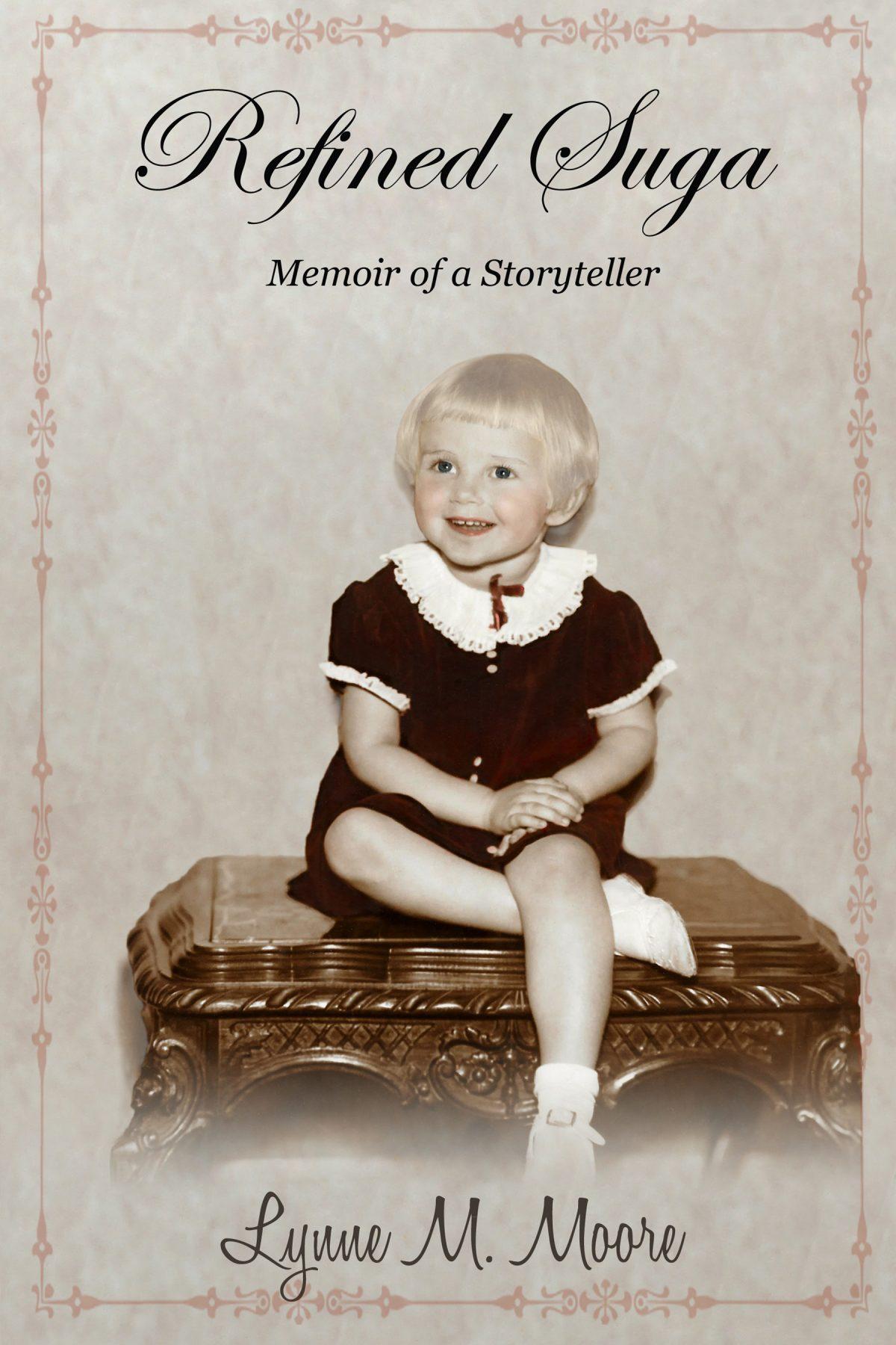 Refined Suga: Memoir of a Storyteller