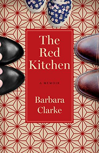 The Red Kitchen: A Memoir