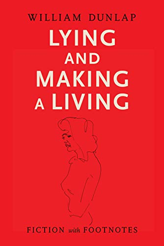 Lying and Making a Living: Fiction with Footnotes