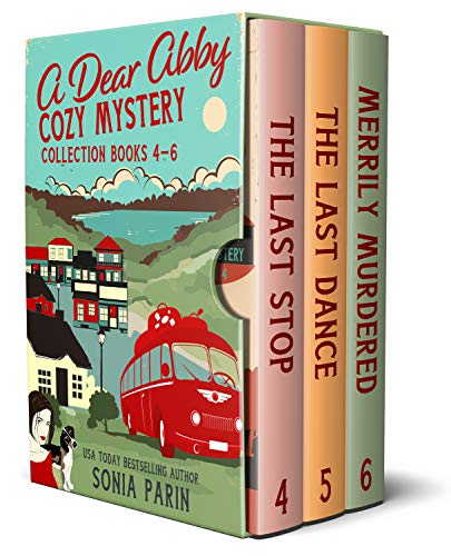 A Dear Abby Cozy Mystery Collection (Books 4 – 6): The Last Stop, The Last Dance and Merrily Murdered