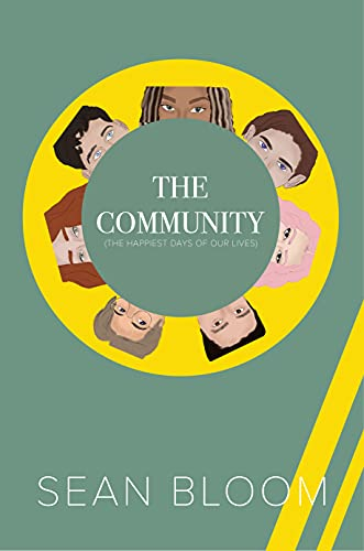 Free: The Community – The best days of our lives