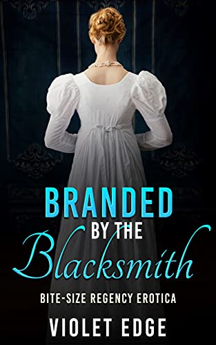 Branded by the Blacksmith