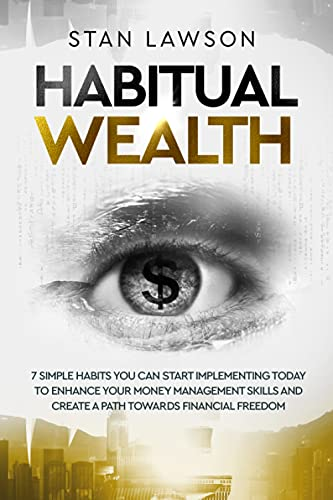 Habitual Wealth