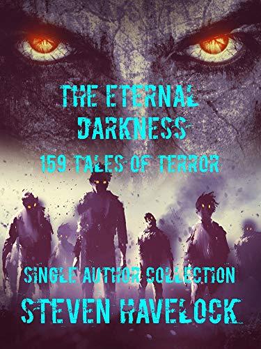 THE ETERNAL DARKNESS: 159 TALES OF TERROR