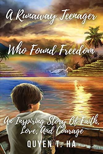 Free: A Runaway Teenager Who Found Freedom